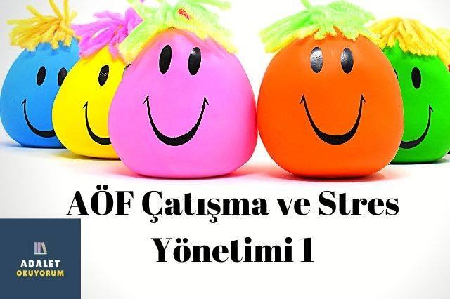 çatışma ve stres yönetimi 1 aöf